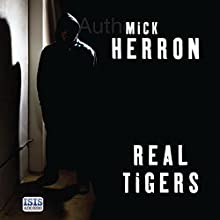 Real Tigers: Slough House, Book 3 Audiobook by Mick Herron Narrated by Seán Barrett