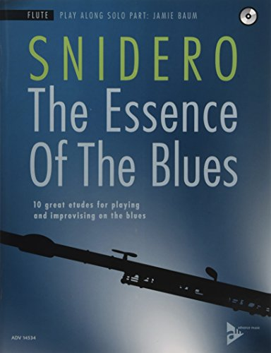 The Essence of the Blues: Flute (10 great etudes for playing and improvising on the blues) (Advance Music)