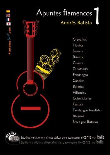 Descargar Libro Apuntes Flamencos, Vol. 1 Book/cd Set Andres Batista