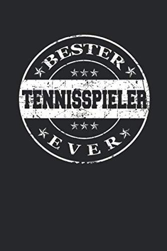 Bester Tennisspieler Ever: A5 Blanko • Notebook • Notizbuch • Taschenbuch • Journal • Tagebuch - Ein lustiges Geschenk für die Besten Männer Der Welt (German Edition)