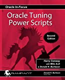 img - for Oracle Tuning Power Scripts: With 100+ High Performance SQL Scripts (Oracle In-Focus) (Volume 10) book / textbook / text book