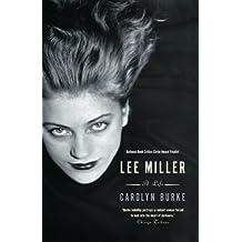 Lee Miller: A Life
