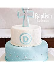 Baptism Guest Book: Keepsake Message Memory Book With Gift Log, Photo Pages, For Family And Friends Guest Register To Write Sign In, For Use At Christening, Naming Ceremony, Baby Dedications, Birthdays Home, Party Wishes And Comments, Boys & Girls