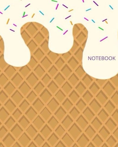 - Notebook: Vanilla Ice Cream College Ruled Composition Notebook Journal Notes (Notebooks)