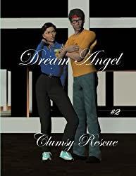 Dream Angel: Clumsy Rescue