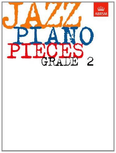 Jazz Piano Exam Pieces: Grade 2