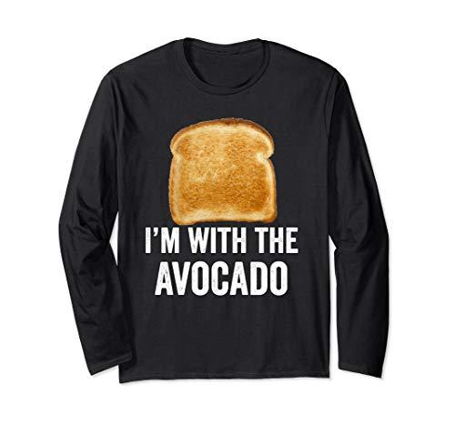 Toast I'm With The Avocado Bread Slice Avocado Toast Costume Long Sleeve T-Shirt