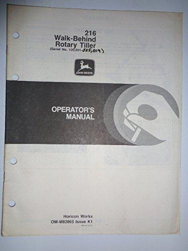 John Deere 216 Walk-Behind Rotary Tiller (s/n 120,001 to 525,019) Operators Owners Manual OMM82865 K1