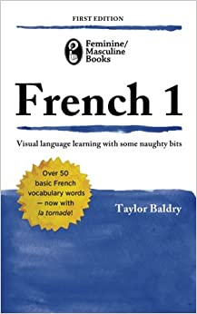 Femininemasculine books french 1 taylor r baldry 9780988302822 femininemasculine books french 1 1000 free shipping fandeluxe Choice Image