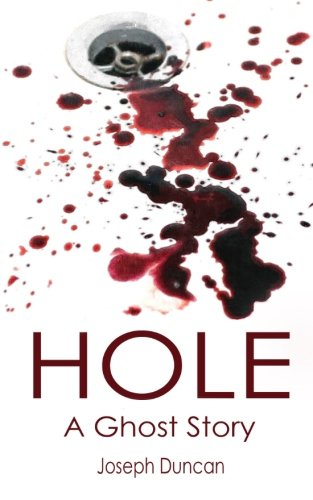 Hole: A Ghost Story ebook