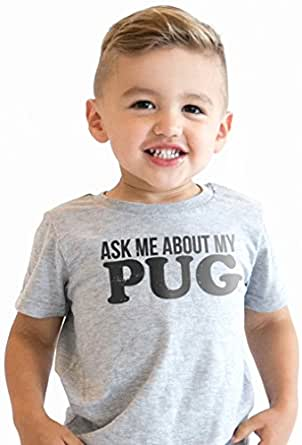 Ask Me About My Pug Infant T Shirt Funny Dog Face Flip Costume Cute Toddler Tee (Grey) 2T