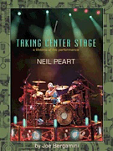 (Hal Leonard Neil Peart: Taking Center Stage -Drum )