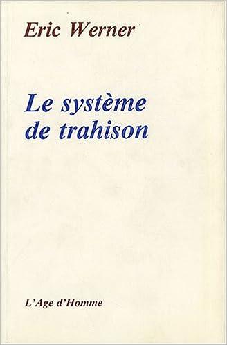 Lire un Le système de la trahison pdf epub