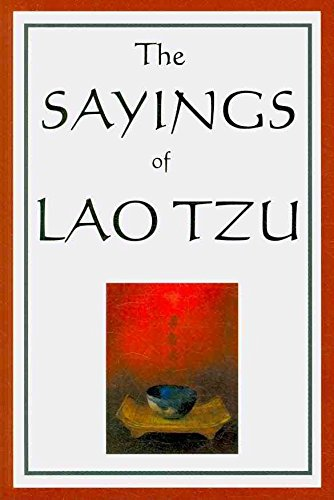 [(The Sayings of Lao Tzu)] [By (author) Professor Lao Tzu ] published on (April, 2008)