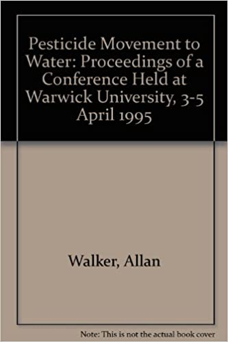 Book Pesticide Movement to Water: Proceedings of a Conference Held at Warwick University, 3-5 April 1995