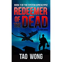 Redeemer of the Dead: A LitRPG Apocalypse (The System Apocalypse Book 2)
