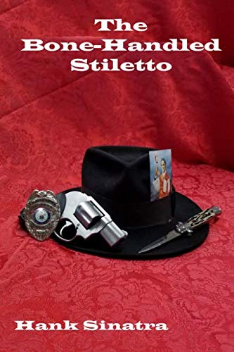 The Bone-Handled Stiletto