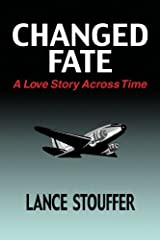 Changed Fate: A Love Story Across Time (Volume 2) Paperback
