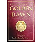 [(The Essential Golden Dawn: An Introduction to High Magic)] [Author: Chic Cicero] published on (April, 2003)