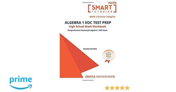 Algebra 1 EOC Test Prep High School Math Workbook: More than