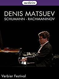 Denis Matsuev plays Schumann and Rachmaninov (No dialog)