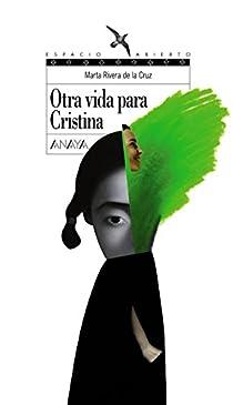 Otra vida para Cristina par Rivera de la Cruz