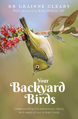 Pdf Outdoors Your Backyard Birds: Understanding the behaviours, habits and needs of our brilliant birds
