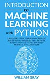 INTRODUCTION TO MACHINE LEARNING WITH PYTHON: A