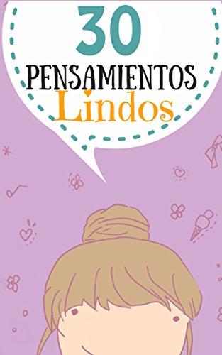 30 Pensamientos Lindos con dibujos (kawaii) (Frases nº 1) (Spanish Edition