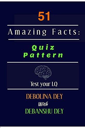 Amazon com: 51 Amazing Facts: Quiz Pattern: Test Your IQ eBook