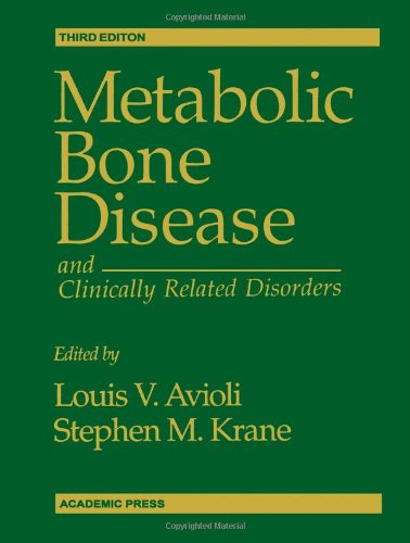 Metabolic Bone Disease and Clinically Related Disorders, Third Edition