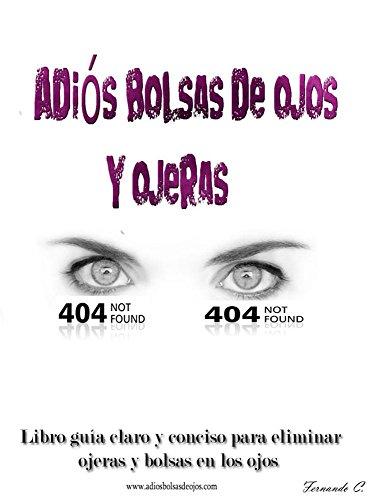 Amazon.com: Adiós bolsas de ojos y ojeras (Spanish Edition ...