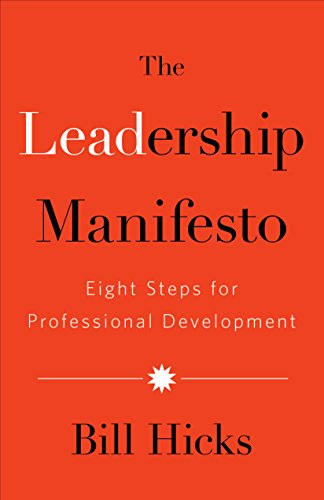 Amazon the leadership manifesto eight steps for professional the leadership manifesto eight steps for professional development by hicks bill fandeluxe Ebook collections