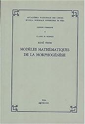 Modeles Mathematiques De La Morphogenese