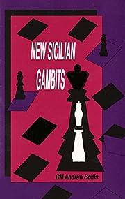 New Sicilian Gambits de Andrew Soltis