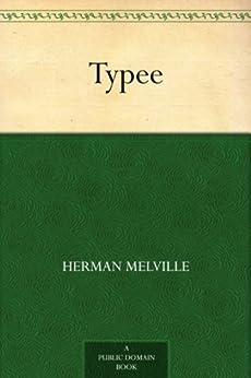Typee by [Melville, Herman]