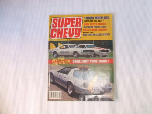 - Super Chevy February 1983 (TURBO MUFFLERS: WHO HAS THE BEST? 350 ENGINE TUNING TRICKS, VOLUME 11, NUMBER 2)