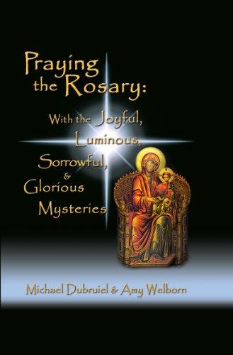 Praying The Rosary Joyful Luminous Sorrowful Glorious