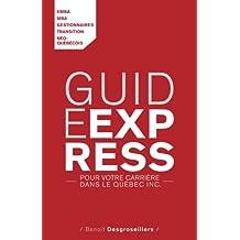 Guide express pour votre carrière (French Edition)