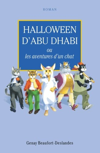 Halloween d'Habu Dhabi: Les aventures d'un chat (French Edition) -
