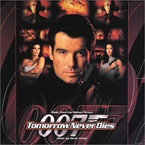 Tomorrow Never Dies Music From The Motion Picture By