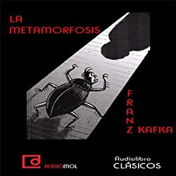 La metamorfosis [The Metamorphosis]