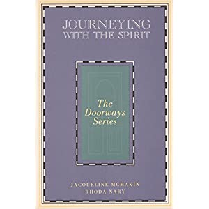 Journeying With the Spirit (The Doorways Series)