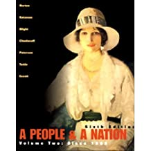 A People and a Nation: A History of the United States (Volume II, Since 1865) by aMary Beth Norton David M. Katzman David W. Blight Howrd P. Chudacoff Thomas G. Paterson William M. Tuttle Paul D. Escott (2000-07-29)