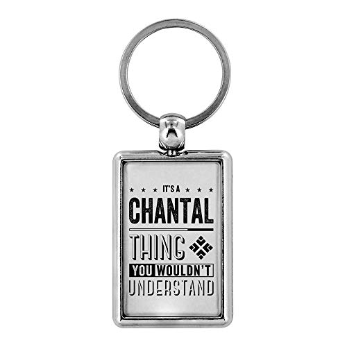 - Cute Keychains - It's a Chantal Thing You Wouldn't Understand - Mens Gifts Ideas For Valentine's, Birthday Gifts, Anniversary Gifts For Him, Personalised Keychains Novelty Gifts Ideas