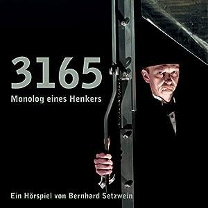 3165 - Monolog eines Henkers Hörbuch