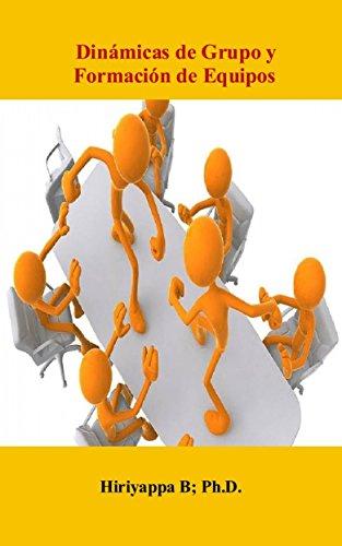 Dinámicas de Grupo y Formación de Equipos