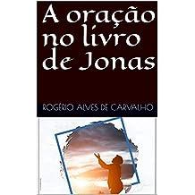 A oração no livro de Jonas