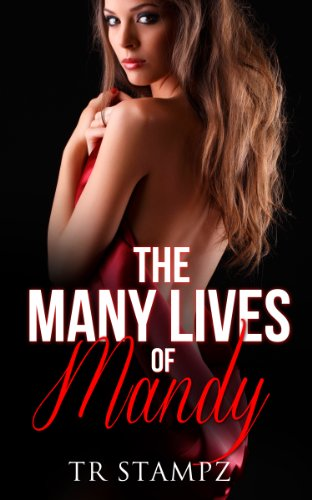 The Many Lives of Mandy by [Stampz, TR]