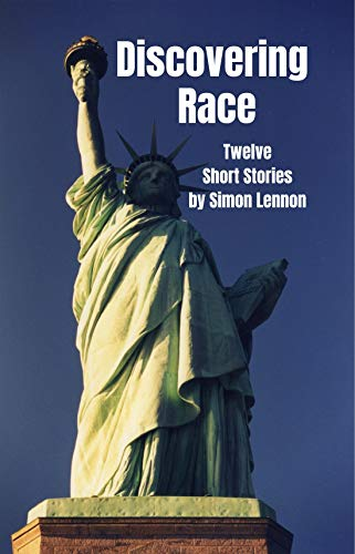 - Discovering Race: Twelve Short Stories